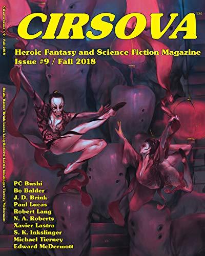 Cirsova #9: Heroic Fantasy and Science Fiction Magazine
