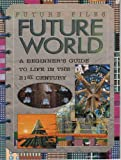 Future World, Sarah Angliss, 0761307400