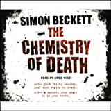 The Chemistry of Death: Dr David Hunter, Book 1