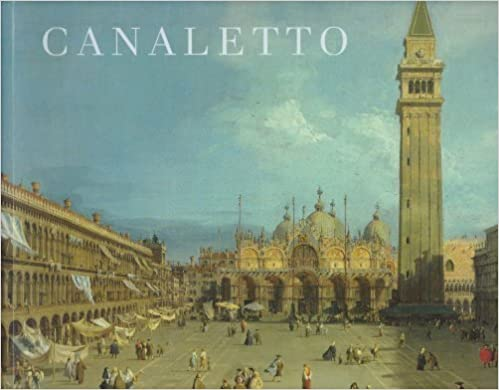 Canaletto by Kahterine Baetjer, J. G. Links (1989)