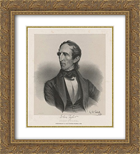 John Tyler, President of the United States, 1841. Born 29th day of March 1790 18x24 Double Matted Gold Ornate Framed Art - Of Galleria Tyler