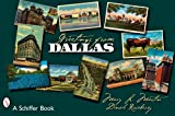 Greetings from Dallas, Mary L. Martin and Dinah Roseberry, 0764328050