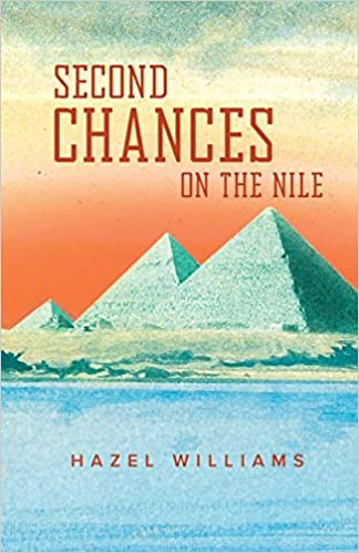 The Second Chances on the Nile by Hazel Williams travel product recommended by Alisha Billmen on Lifney.