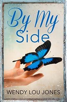 By My Side by [Jones, Wendy Lou]