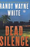 Dead Silence, Randy Wayne White, 0399155406