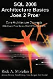 img - for SQL 2008 Architecture Basics Joes 2 Pros Volume 3 book / textbook / text book