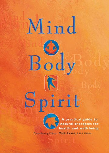 Mind Body Spirit:...