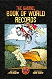 The Gabriel Book of World Records, Justin Matott, 1889191272
