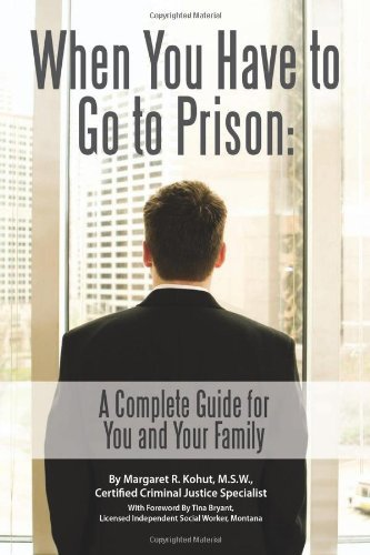 Amazon when you have to go to prison a complete guide for you when you have to go to prison a complete guide for you and your family fandeluxe Image collections
