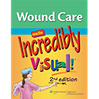 Wound Care Made Incredibly Visual! (Incredibly Easy! Series®)