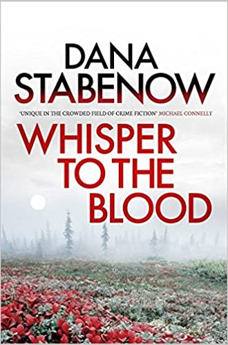 Whisper to the Blood (A Kate Shugak Investigation Book 16)