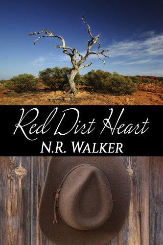 Red Dirt Heart (Red Dirt Heart Series Book 1) (Nr Walker)