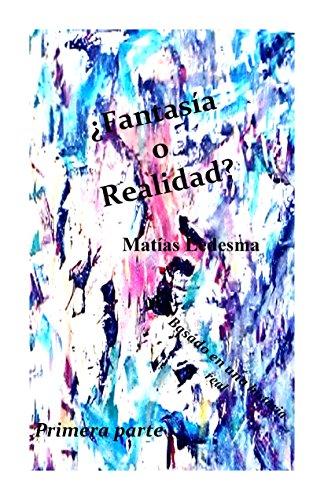 Descargar Libro ¿fantasía O Realidad? Matías Ledesma
