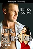 Tempting Her Best Friend's Father (Wickedly Taboo Book 3)