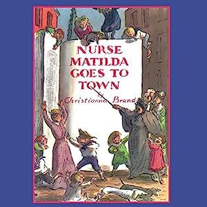 Nurse Matilda Goes To Town Audiobook