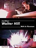 Walter Hill: Welt in Flammen (Deep Focus 2)