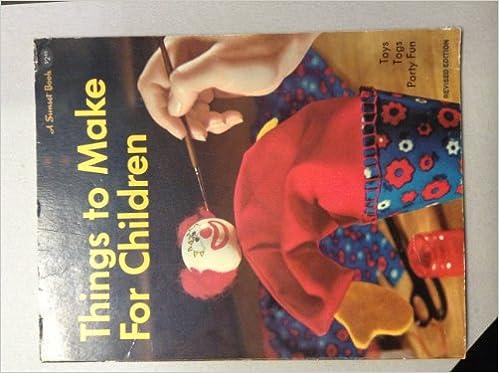 Things To Make For Children Sunset Hobby Craft Books R Osborne