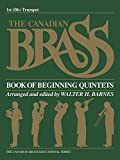 img - for The Canadian Brass Book of Beginning Quintets: 1st Trumpet book / textbook / text book