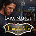 DraculaVille - New York: Book one Audiobook by Lara Nance Narrated by Kelly Cameron