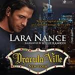 DraculaVille - New York: Book one | Lara Nance