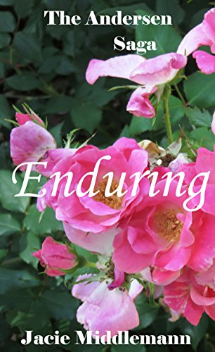 Enduring - The Andersen Saga (The Andersens Book 17) by [Middlemann, Jacie]