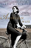 Front cover for the book American Wife by Curtis Sittenfeld