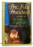 The Four Hundred, Stephen Sheppard, 0671400711