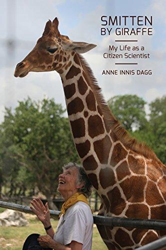 Smitten by Giraffe: My Life as a Citizen Scientist (Footprints Series)