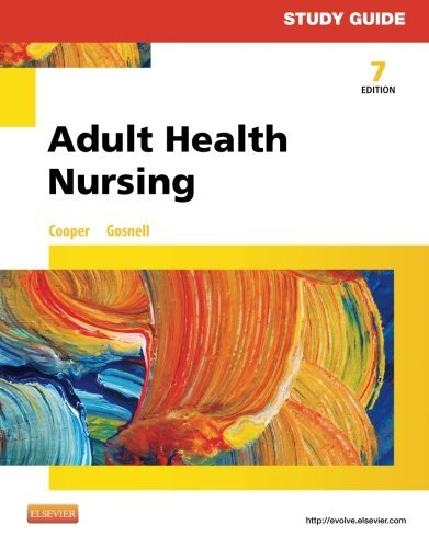 Study Guide for Adult Health Nursing, 7e by Kim Cooper RN MSN (2014-08-26)