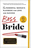 Boss Bride: The Powerful Woman's Playbook for Love and Success