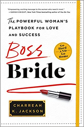 77a3047bb6 Boss Bride  The Powerful Woman s Playbook for Love and Success Hardcover –  June 5