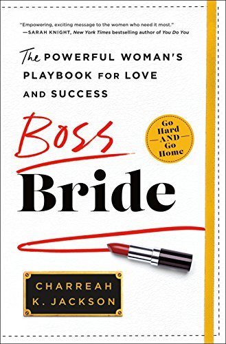 Search : Boss Bride: The Powerful Woman's Playbook for Love and Success