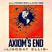 Axiom's End: A N