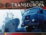 Transeuropa Edition II: Bilder und Geschichten aus dem Fernverkehr