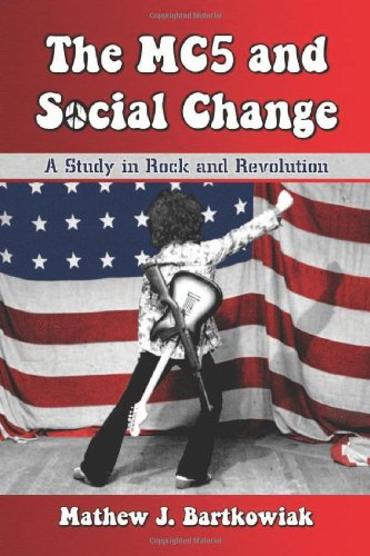 Mc5 Panther - The MC5 and Social Change: A Study in Rock and Revolution