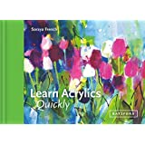 Learn Acrylics Quickly (Learn Quickly)
