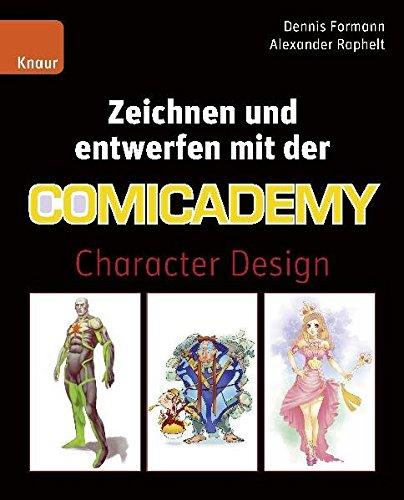 Zeichnen und entwerfen mit der Comicademy: Character Design