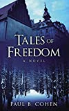 TALES OF FREEDOM: A novel