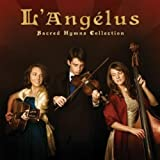 Sacred Hymns Collection by L'Angelus