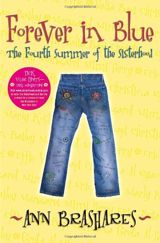 Forever in Blue: The Fourth Summer of the Sisterhood (Sisterhood of Traveling Pants, Book 4)