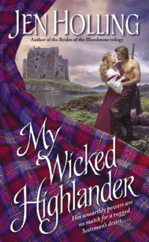 My Wicked Highlander: The MacDonell Brides Trilogy (Pocket Books Romance the MacDonnell Brides Trilogy)