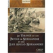VIKINGS ET PATOIS DE NORMANDIE : ÎLES ANGLO-NORMANDES