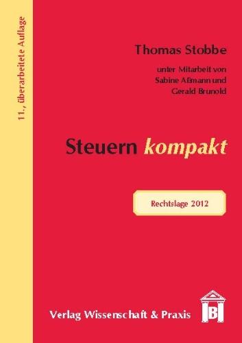 Steuern kompakt: Rechtslage 2012