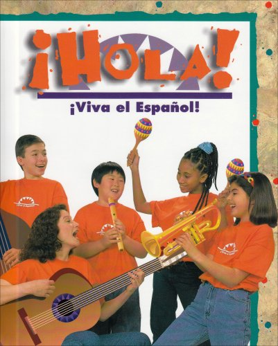 ¡Hola!: ¡Viva el español! (English and Spanish Edition)