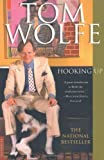 Hooking Up, Tom Wolfe, 0312420234