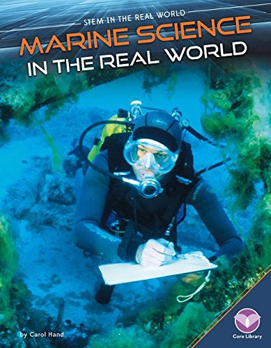 Read Online Marine Science in the Real World (Stem in the Real World Set 2) ebook