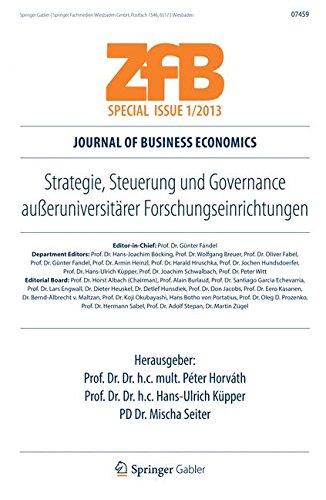 Strategie, Steuerung und Governance außeruniversitärer Forschungseinrichtungen (ZfB Special Issue)