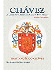 Chavez: A Distinctive American Clan of New Mexico, Facsimile of 1989 Edition