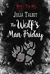 The Wolf's Man Friday (Nose to Tail Inc. Book 2)