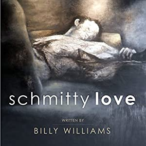 Schmitty Love Audiobook